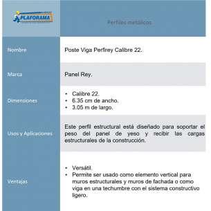 Poste Viga PerfiRey cal. 22 medidas 6.35cm X 3.05m presentación 1 pieza. Usado en el sistema constructivo ligero.