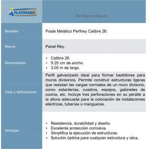 Poste Metalico Perfi Rey 800465 Cal. 26 3.05m x 9.20cm Presentación 1 pieza. Ideal para cualquier obra de estructura.