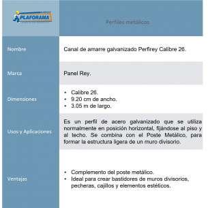 Canal Amarre Perfirey cal. 26 mod 800470. Medidas 9.20cm x 3.05m. Presentación 1 pieza. Se combina con el Poste Metálico, para formar la estructura ligera de un muro divisorio.